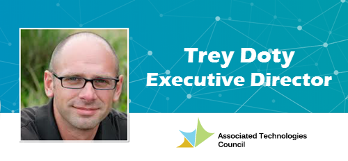 Trey Doty, Executive Director of Associated Technologies Council